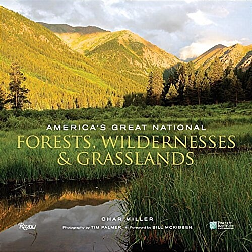 Americas Great National Forests, Wildernesses, and Grasslands (Hardcover)