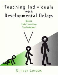 Teaching individuals with developmental delays : basics intervention techniques