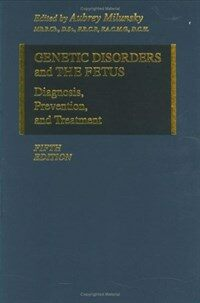 Genetic disorders and the fetus : diagnosis, prevention, and treatment 5th ed