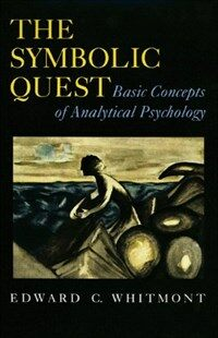 The symbolic quest : basic concepts of analytical psychology