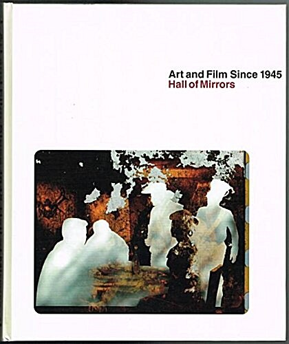 Art and Film since 1945: Hall of Mirrors (World of Art) (Hardcover)