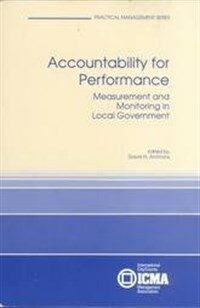 Accountability for performance : measurement and monitoring in local government