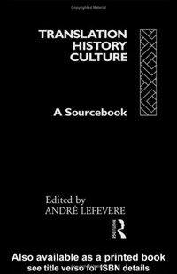 Translation, history, culture : a sourcebook