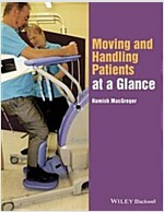 Moving and Handling Patients at a Glance (Paperback)