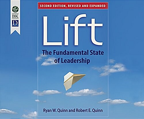 Lift: The Fundamental State of Leadership (Audio CD)
