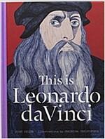 This is Leonardo da Vinci (Hardcover)