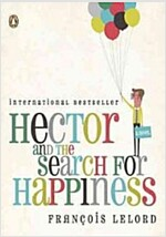 Hector and the Search for Happiness (Paperback)