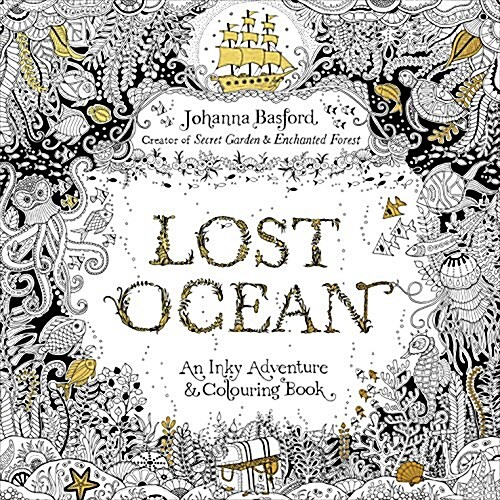Lost Ocean : An Inky Adventure & Colouring Book (Paperback, 영국판)