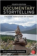 Documentary Storytelling : Creative Nonfiction on Screen (Paperback, 4 New edition)
