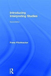 Introducing interpreting studies 2nd ed