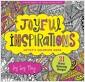 [중고] Joyful Inspirations Adult Coloring Book (31 Stress-Relieving Designs) (Paperback)