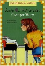 Junie B. Jones #21: Cheater Pants (Paperback)