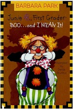 Junie B. Jones #24: Boo...and I Mean It! (Paperback)