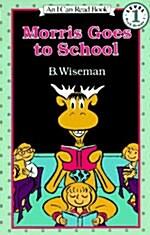 Morris Goes to School (Paperback)