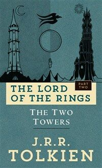 The Two Towers: The Lord of the Rings: Part Two (Mass Market Paperback)