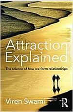 Attraction Explained : The Science of How We Form Relationships (Paperback)