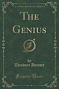 The Genius (Classic Reprint) (Paperback)