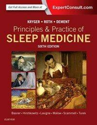 Principles and practice of sleep medicine / 6th ed