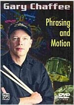 Gary Chaffee: Phrasing and Motion (DVD-Video)