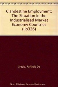 Clandestine employment : the situation in the industrialised market economy countries