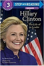 Hillary Clinton: The Life of a Leader (Paperback)