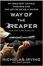 [중고] Way of the Reaper: My Greatest Untold Missions and the Art of Being a Sniper (Hardcover)