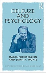 Deleuze and Psychology : Philosophical Provocations to Psychological Practices (Paperback)