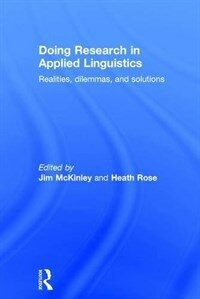 Doing research in applied linguistics : realities, dilemmas and solutions