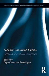 Feminist translation studies : local and transnational perspectives