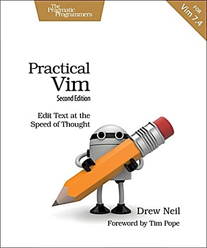 Practical VIM: Edit Text at the Speed of Thought (Paperback, 2)