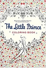 The Little Prince Coloring Book: Beautiful Images for You to Color and Enjoy... (Paperback)