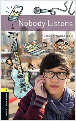 Oxford Bookworms Library: Level 1:: Nobody Listens audio pack (Paperback)