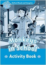 Oxford Read and Imagine: Level 1:: Monkeys In School activity book (Paperback)