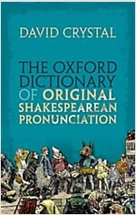 The Oxford Dictionary of Original Shakespearean Pronunciation (Hardcover)
