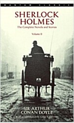 Sherlock Holmes: The Complete Novels and Stories Volume II (Mass Market Paperback)