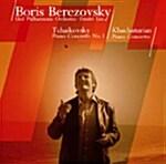 Boris Berezovsky - Tchaikovsky Piano Concerto No.1 / Khachaturian Piano Concerto