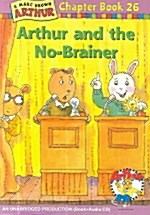 Arthur Chapter Book 26 : Arthur and the No-Brainer (Paperback + CD 1장)