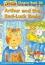 Arthur Chapter Book 30 : Arthur and the Bad-Luck Brain (Paperback + CD 1장)