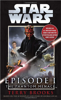 The Phantom Menace: Star Wars: Episode I (Mass Market Paperback)