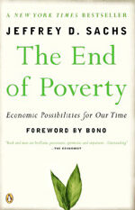 The End of Poverty: Economic Possibilities for Our Time (Paperback)