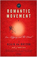 The Romantic Movement: Sex, Shopping, and the Novel (Paperback)