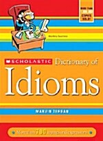 Scholastic Dictionary of Idioms (Paperback, Updated)