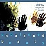 C2K Trio - Unbalanced Beauty