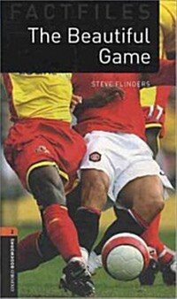 Oxford Bookworms Library Factfiles: Level 2:: The Beautiful Game audio CD pack (Package)