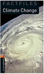 Oxford Bookworms Library Factfiles: Level 2:: Climate Change audio CD pack (Package)