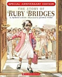 The Story of Ruby Bridges: Special Anniversary Edition (Paperback, Special Anniver)