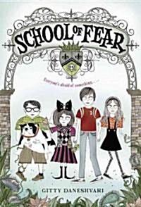 School of Fear (Paperback)
