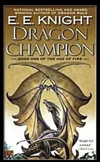 Dragon Champion (Mass Market Paperback)