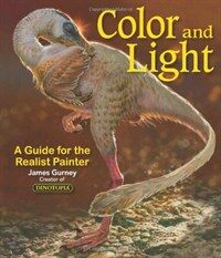 Color and Light: A Guide for the Realist Painter (Paperback)