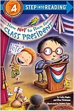 How Not to Run for Class President (Paperback)